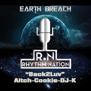 "Rhythm Nation  presents ""Back2Luv"" with Carl ""Aitch"" Hammond, Darren ""Cookie"" Cooke & DJ-K"