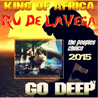 Go Deep 52 - THE KING OF AFRICA - RU DE LA VEGA - WEEK 52 - PEOPLES CHOICE #1  Mixed Live @ MANCAVE