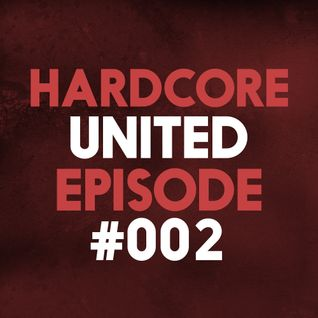 Hardcore United Episode #002 | Guest Mix by Tharoza | Hardcore 2016 | Goosebumpers
