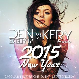 DenStylerz vs. Kery - New Year 2015 [ DANCE / HANDS UP MIX ]