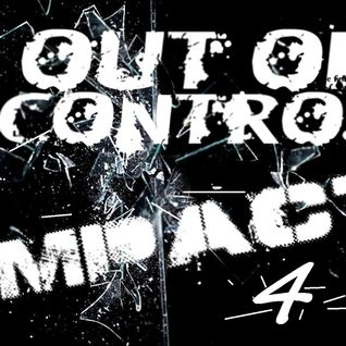 Out Of Control - Impact 4
