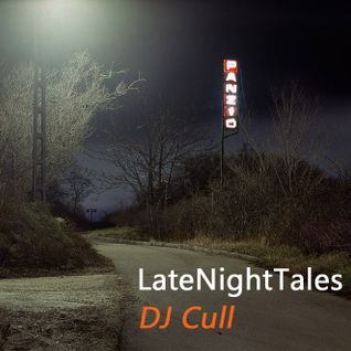 Late Night Tales - DJ Cull