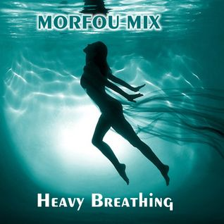 Heavy Breathing - Morfou Deep Mix