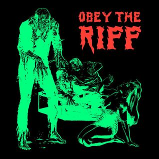 Obey The Riff #75: Ghouls, Ghosts 'n Riffs