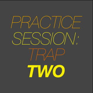Practice Session: Trap 2