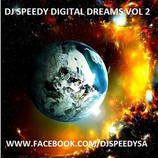 DJ SPEEDY-DIGITAL DREAMS VOL 2