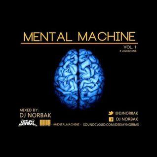 DJ NORBAK - Mental Machine Vol.1 [01.12.2013]
