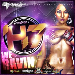 Chinese Assassin Djs - H7 We Ravin