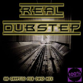 Dr Cryptic - Real Dubstep (Feb 2012 Mix )