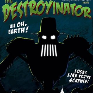 Destroyinator