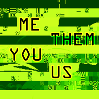 Me Them You Us