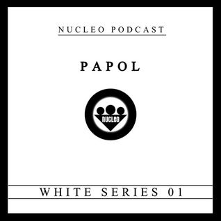 PAPOL - NUCLEO PODCAST (WHITE SERIES 01)