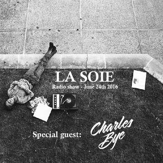La Soie radio show (choq.ca) Guest Mix - Charles Bye (Jack's Kartel)