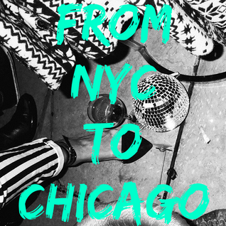 From NYC To Chicago (House Music sessions)