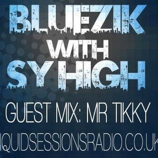 Mr Tikky Guest Mix on BlueZik Beatz 10-01-14 liquidsessionsradio.co.uk