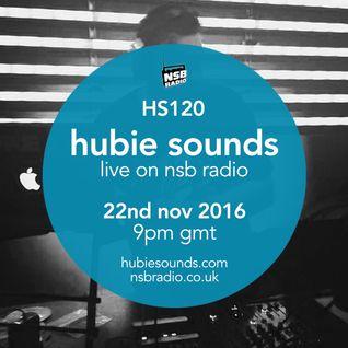Hubie Sounds 120 - 22nd Nov 2016