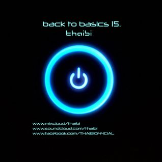 THAIBI - BACK TO BASICS #15
