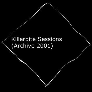 (Archive Mixtapes) Killerbite Sessions (Vinyl Only DJ Set) - 2001 [Free Download]