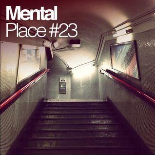 Mental Place #23
