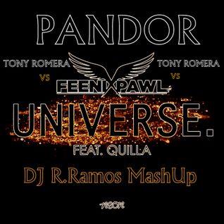 DJ R.Ramos- Pandor Universe(DJ R.Ramos MashUp)
