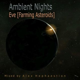 Ambient Nights - Eve [Farming Asteroids]