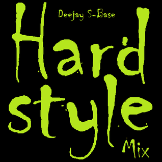 Deejay S-Base - Hardstyle!Mix No.1/2012