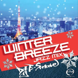 WINTER BREEZE JAZZ MIX