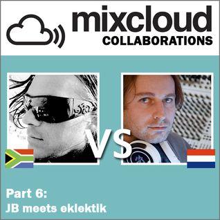 Mixcloud Collaborations Part 6: JB meets eklektik