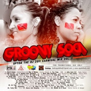 Spyda the dj Groovy Soca - Spyda the 2011 Carnival Mix Vol.I