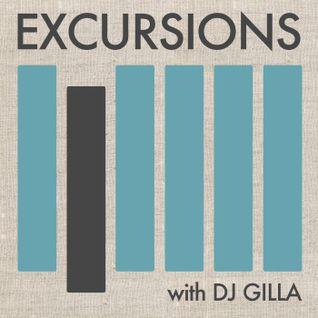 Excursions Radio Show # 5 with DJ Gilla
