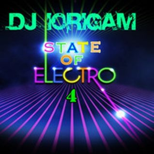 DJ Iorigam - State Of The Electro 4 (DJ Set Julho 2013 )