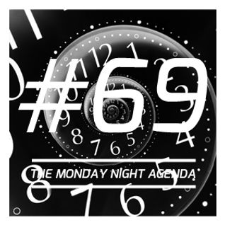 Mix 69 - The Monday Night Agenda - Trance Edition