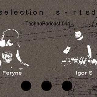 Selection Sorted TechnoPodcast 044 - feryne