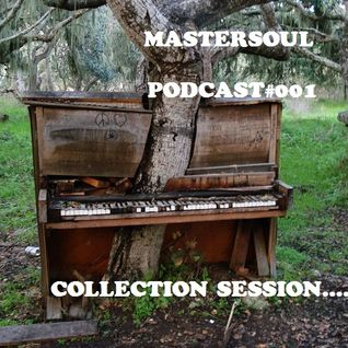 MasterSoul podcast #001 (collection session ) retro.deep.electro