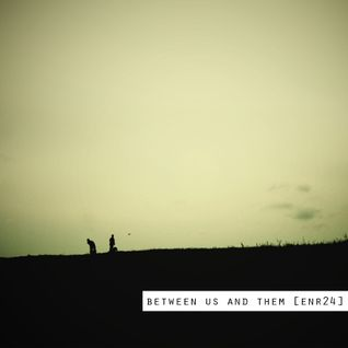 Si - Between Us And Them [enr24]