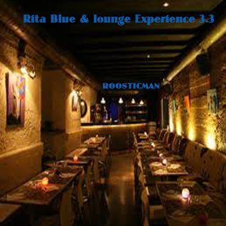 Rita Blue & Lounge Experience 3.3