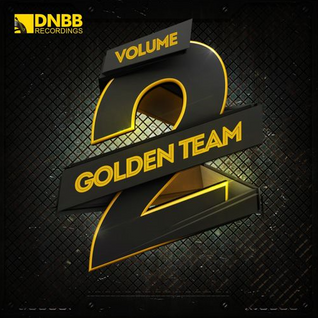 GOLDEN TEAM volume 2 (dnbb recordings released 18-05-15) mixed by Mr Tikky 01-04-15