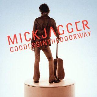 Mick Jagger - Goddessinthedoorway (2001)