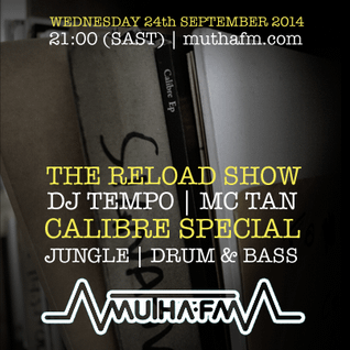 The Reload Show: Wednesday 24th September - muthafm.com