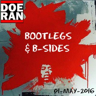 Bootlegs & B-Sides [01-May-2016]