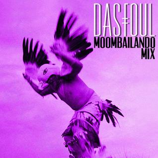 Dasfoul Moombailando Mix