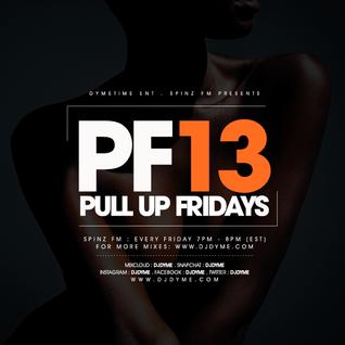 Spinz Fm | Pull Up Fridays Mixshow 13 #AfroBeat360