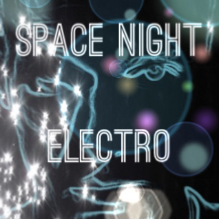 Space Night Electro Ambient Electronica Chillout Deep Mix