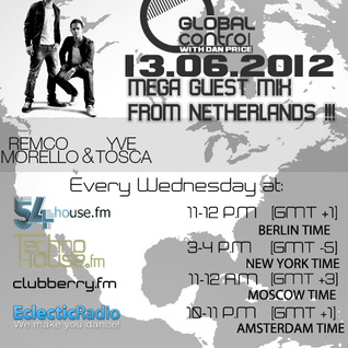 Dan Price - Global Control Episode 063 (13.06.12) Remco Morello & Yve Tosca Guestmix