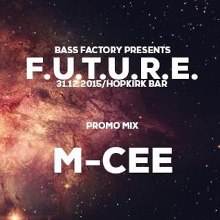 BASS FACTORY presents FUTURE PROMO MIX