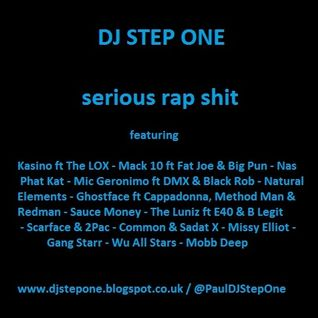 DJ Step One - Serious Rap Shit.