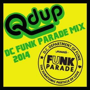 """Qdup presents """"Funk Parade Mix"""""""