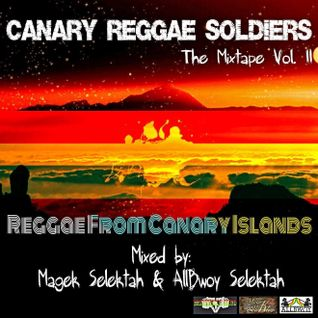 Canary Reggae Soldiers The Mixtape Vol 2