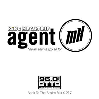 King Megatrip (Agent MK) - Back To The Basics Mix X-217