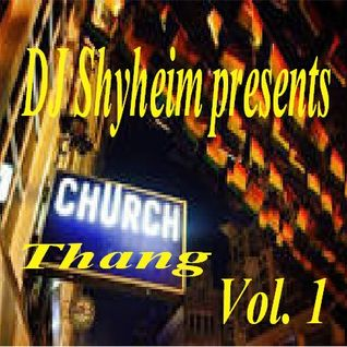 The Bee Hive Show- Church Thang Vol.1 mixed by DJ Shyheim